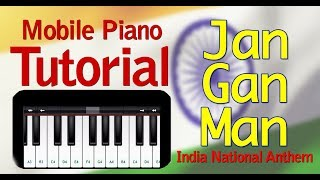 Jan Gan Man - Indian National Anthem | Best Mobile Piano Tutorial | Piano Lesson Jana Gana Mana