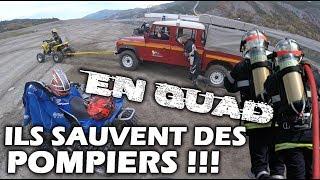 DES QUADS SAUVENT DES POMPIERS!