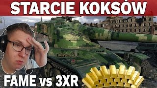 STARCIE KOKSÓW - FAME vs 3XR - Milion złota #6 - World of Tanks