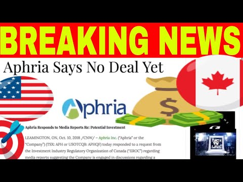 Aphria (OTCQB: APHQF) (TSE: APH) Responds To Media Reports Re: Potential Investment