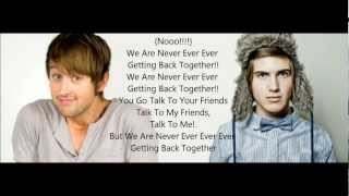Taylor Swift - We Are Never Getting Back Together - Cover By Luke Conard And Joey Graceffa Lyrics