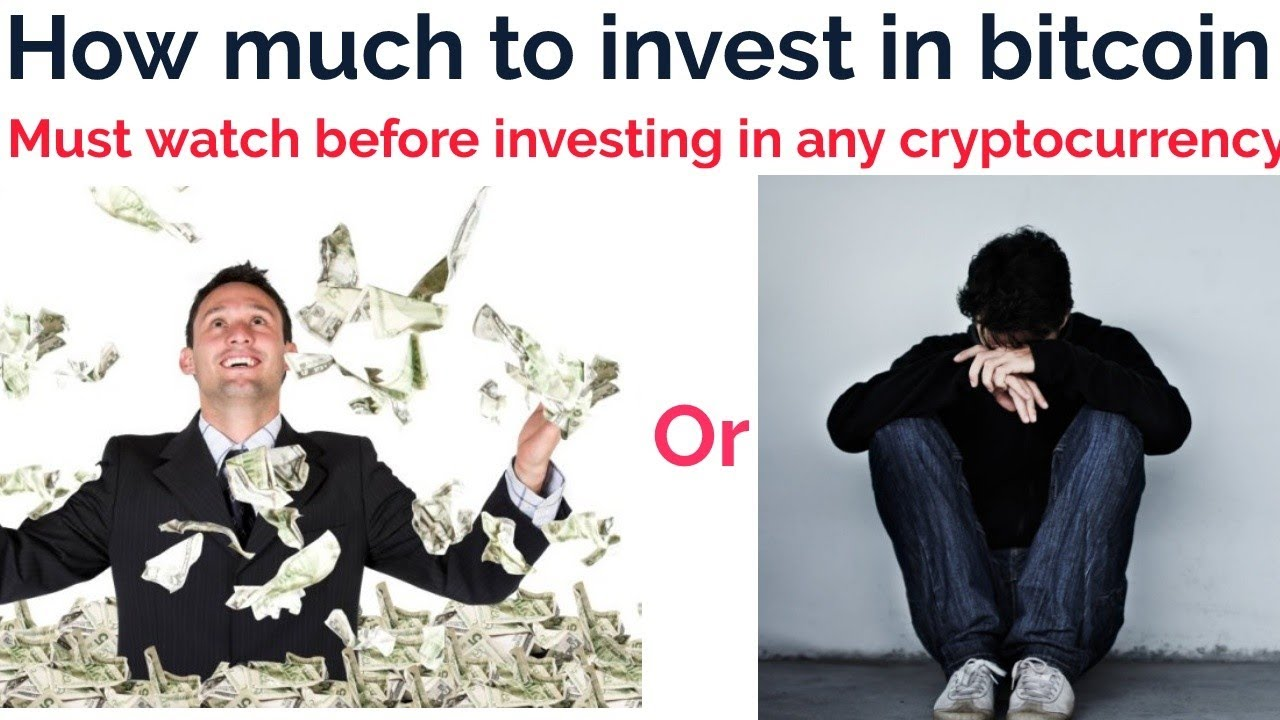 How Much To Invest In Bitcoin