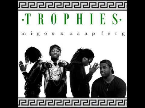 MIGOS X ASAP FERG - TROPHIES