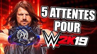 5 Choses que les Fans attendent de WWE 2K19