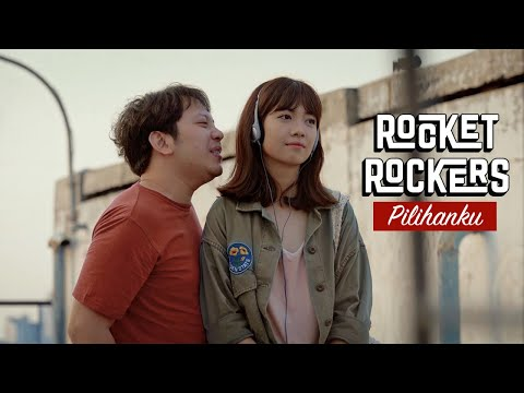 Rocket Rockers - Pilihanku (By Maliq & D'Essentials) Official Music Video