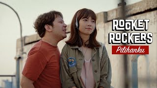 Rocket Rockers - Pilihanku (Maliq & D'Essentials Cover) Official Music Video
