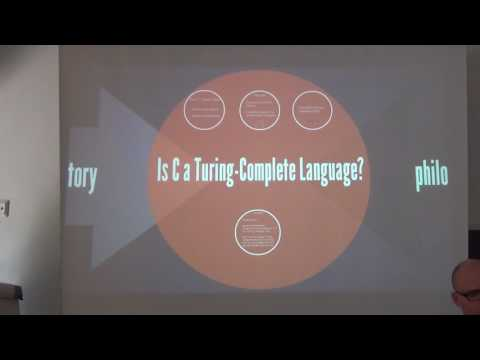 """""""Is C a Turing Complete Language?"""" --- Edgar Daylight Gives Talk in Helsinki, August 2015"""