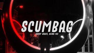 Goody Grace - Scumbag (feat. blink-182)