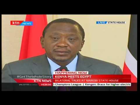 President Uhuru Kenyatta holds bilateral talks with Egyptian President Fattah el-Sisi