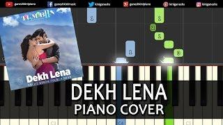 DEKH LENA Tum Bin 2|Arijit Singh|Song|Piano Chord Tutorial Instrumental Karaoke By Ganesh Kini