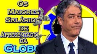 Quanto ganham os Apresentadores da Globo?