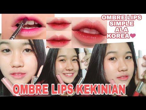 tutorial-ombre-lips-ala-korea-untuk-bibir-indonesia-,-tersimple-,-ga-mahal-,-matte-!-tapi-glossy-❤️