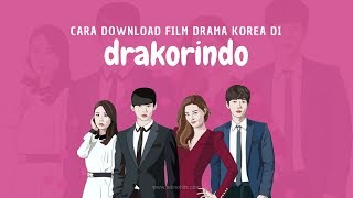 Download Video Cara Download Film Drama Korea di Drakorindo dengan Cepat! MP3 3GP MP4