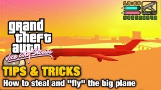 """GTA Vice City Stories - Tips & Tricks - How to steal and """"fly"""" the big plane"""