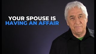My Spouse Is Having An Affair