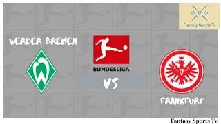 WBN Vs FRK | Werder Bremen Vs …