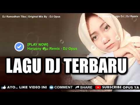 dj-ramadhan-tiba-remix-2019-paling-enak-sedunia