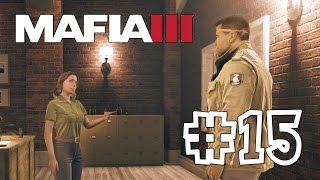 Mafia 3 [Mafia III] #15 Праведно долбанутые (Прохождение на Русском)