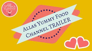 Allasyummyfood Channel Trailer | Allas Yummy Food