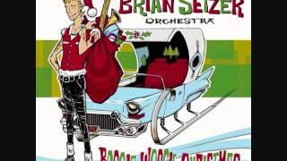 Boogie Woogie Santa Claus - The Brian Setzer Orchestra