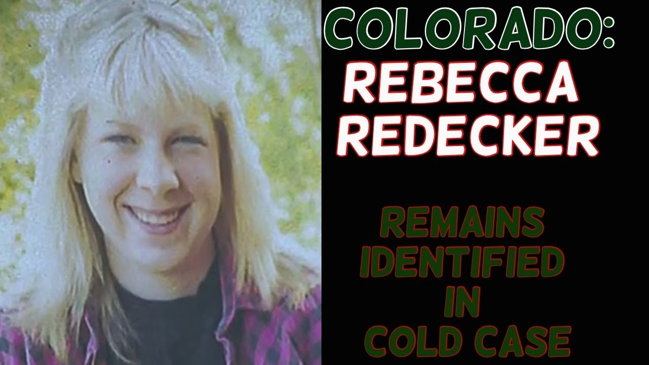 REBECCA REDEKER | IDENTIFIED AFTER 27 YEARS! | COLORADO COLD CASE UPDATE