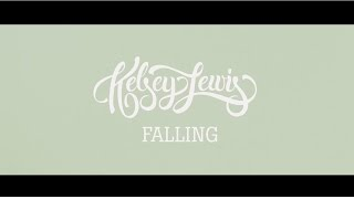 Falling - Kelsey Lewis [OFFICIAL ONE-TAKE MUSIC VIDEO]
