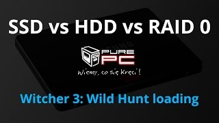 SSD vs HDD vs RAID 0 - Witcher 3: Wild Hunt loading