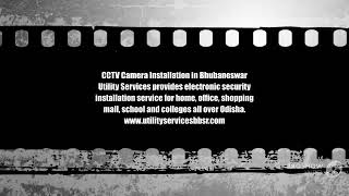 #CCTV Camera Installation in Bhubaneswar - Utility Services