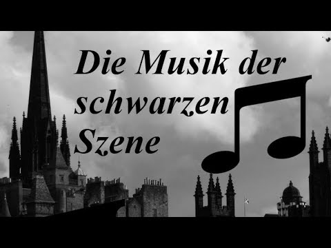 The music of the Gothic scene