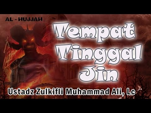 Tempat Tinggal Jin - Ust. Zulkifli Muhammad Ali, Lc : MT. Al-Khansa Soepomo