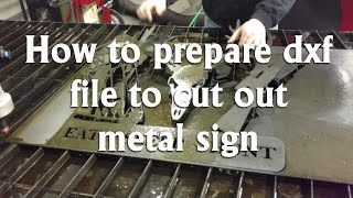 How to Make a 1/8 in metal sign DXF file using Flashcut CNC software