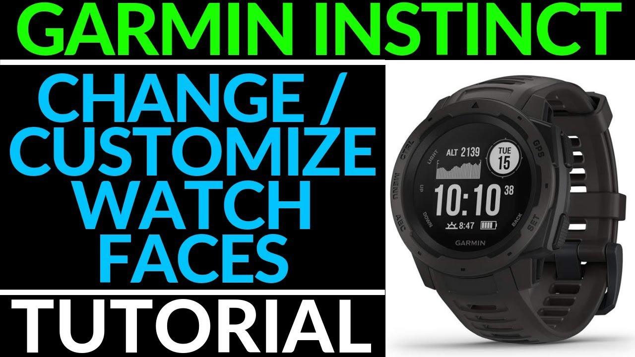Change and Customize Watch Faces Garmin Instinct Tutorial