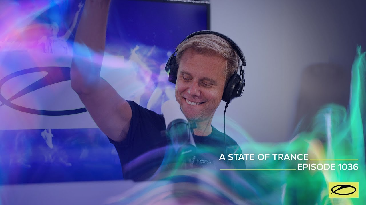 Download A State Of Trance Episode 1036 - Armin van Buuren (@A State Of Trance )