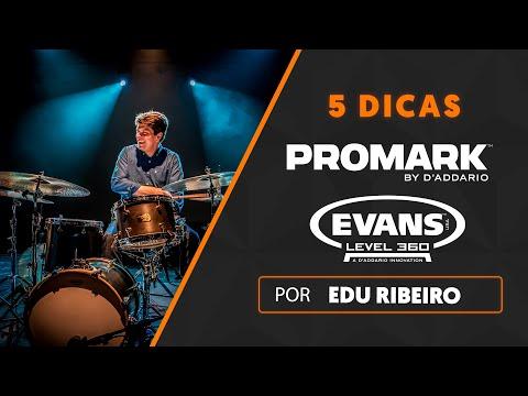 5 DICAS por EDU RIBEIRO | Evans Level 360 e Promark