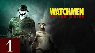 Watchmen: The End is Nigh (Part 1) - Walkthrough Part 1 Gameplay 1080p HD 60FPS PC