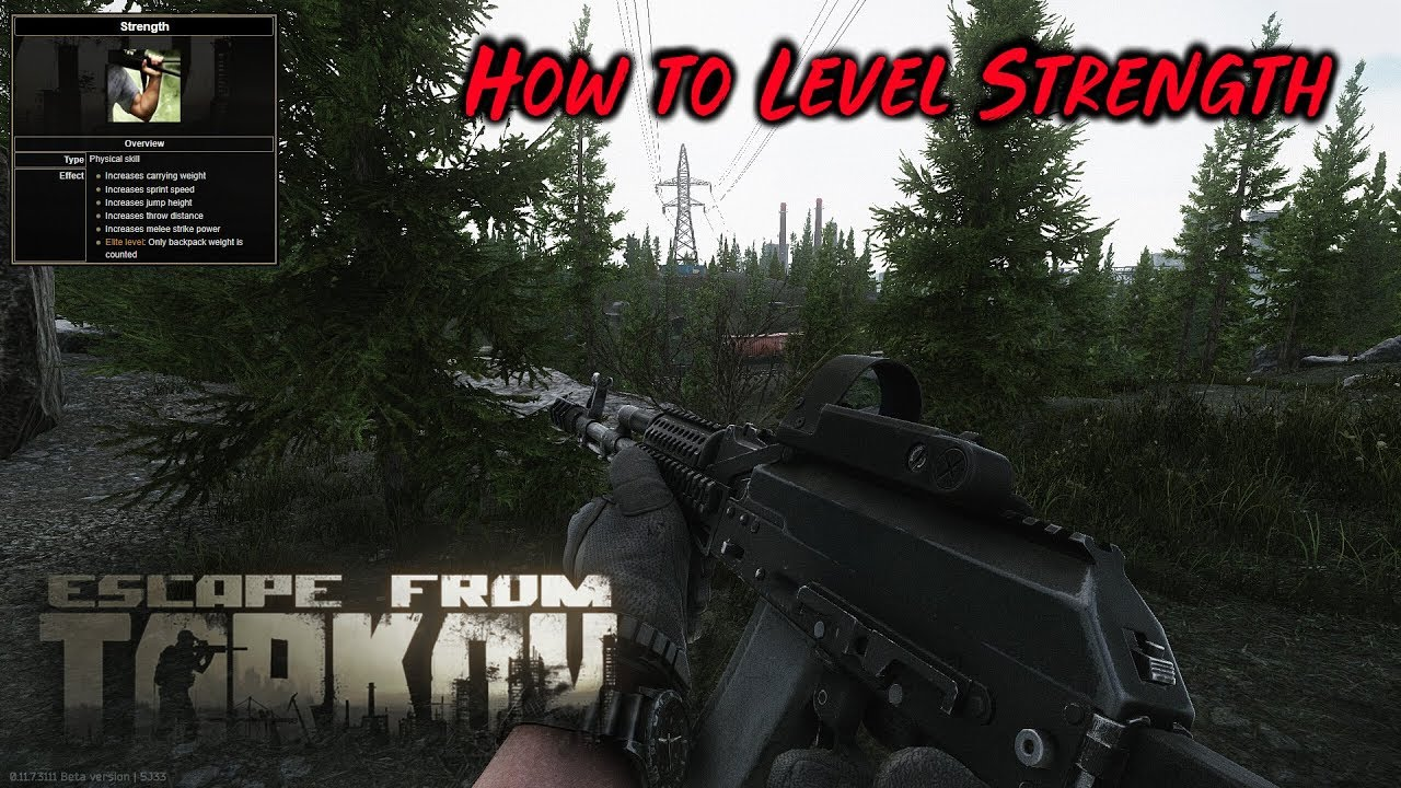 How to Level Strength - Escape from Tarkov Skill Guide
