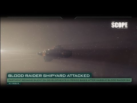 The Scope – Blood Raider Shipyard Under Attack!