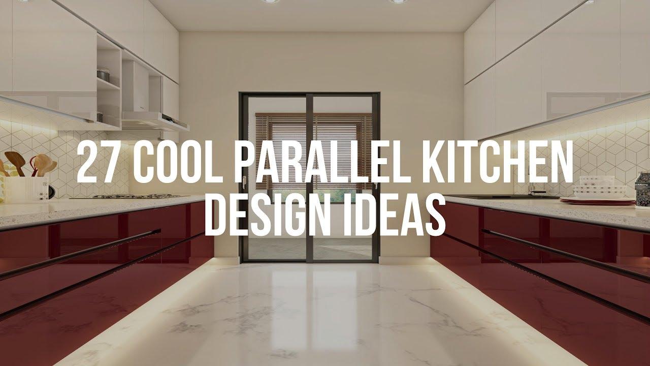 🔴 9 Cool PARALLEL KITCHEN DESIGN Ideas