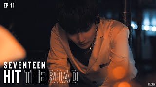 EP. 11 Come To Me | SEVENTEEN : HIT THE ROAD