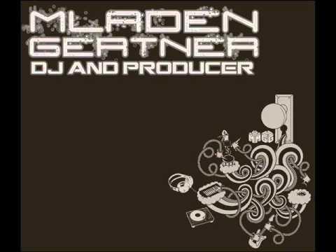 Mladen Gertner-shake your ass for me(Original mix)
