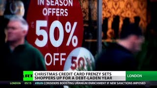 Merry Crisis! X-mas credit card frenzy buries Brits under debt