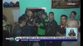 Download Video Seorang Anak Hilang 4 Hari, Ternyata Korban Tewas di Kamar Mandi Tetangga - LIS 03/07 MP3 3GP MP4