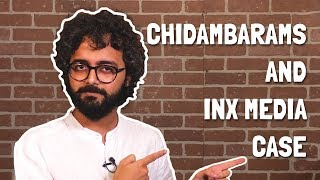 NL Cheatsheet: All you need to know about #ChidambaramArrest & INX Media case