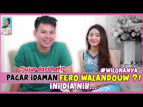 Download PACAR IDAMAN FERO WALANDOUW?! INI DIA NIH...   #wilonanya