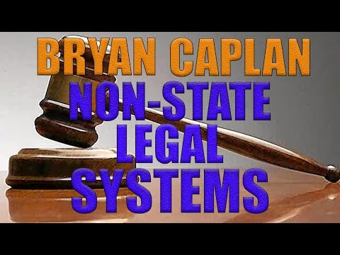 Bryan Caplan: Non-State Legal Systems | Who Shaves the Barber? #35