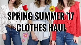 SPRING SUMMER '17 TRY ON HAUL