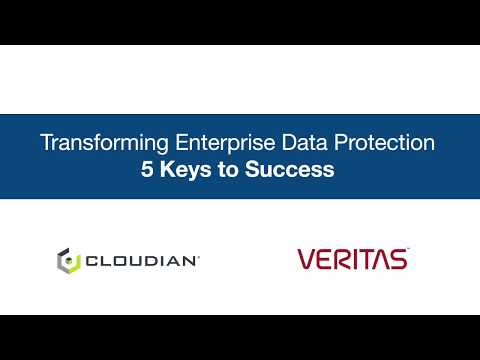 Transforming Enterprise Data Protection - 5 Keys to Success