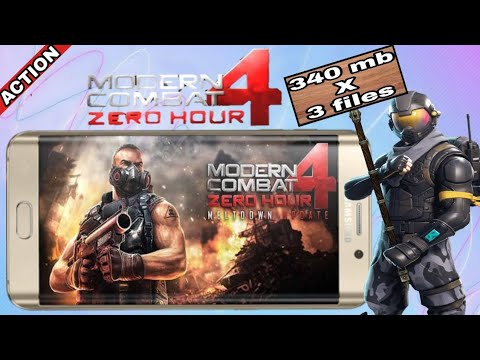 { 350 Mb 3 Files }, Modern Combat 4 Zero Hour Highly Compressed Download On Android