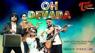 OH DEVADA | Official Music Video | by Sunny Austin, Ram, Chinna Swamy, Ft. Hyma Choudary - TeluguOne