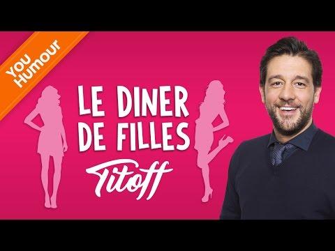 TITOFF - Le dîner de filles
